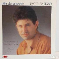 Discos de vinilo: FIRMADO !! PACO VALERO / NIÑA DE LA NOCHE / LP - JAZMÍN-1993 / MBC. ***/***. Lote 293277373