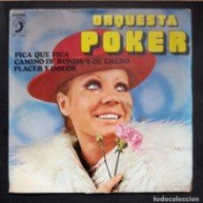 Discos de vinilo: ORQUESTA POKER - PICA QUE PICA - EP 1976 - DISCOPHON. Lote 293292658