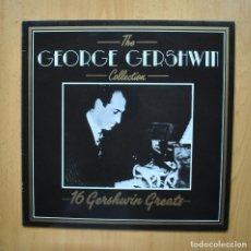 Discos de vinilo: GEORGE GERSHWIN - 16 GERSHWIN GREATS - LP. Lote 293338918