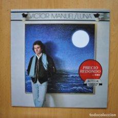 Discos de vinilo: VICTOR MANUEL - LUNA - LP. Lote 293338973