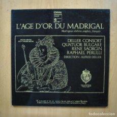 Discos de vinilo: VARIOS - L AGE D OR DU MADRIGAL - LP. Lote 293339118