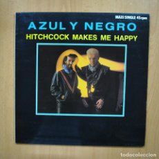 Discos de vinilo: AZUL Y NEGRO - HITCHCOCK MAKES ME HAPPY - MAXI. Lote 293339443