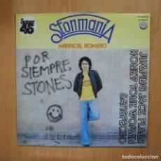 Discos de vinilo: MARISCAL ROMERO - STONMANIA - MAXI. Lote 293339503