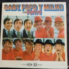 Discos de vinilo: GABY, FOFO Y MILIKI CON FOFITO , HABIA UNA VEZ UN CIRCO N. 211. Lote 293364593