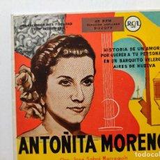 Discos de vinilo: ANTOÑITA MORENO. ORQUESTA JOSÉ SABRÉ MARROQUÍ. HISTORIA DE UN AMOR. POR QUERER A TU PERSONA. EN UN B. Lote 293371888