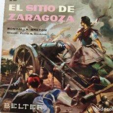 Discos de vinilo: EL SITIO DE ZARAGOZA. RONDALLA BRETON. DIRECTOR PEDRO. S. CARDONA. SINGLE. BELTER.. Lote 293417748