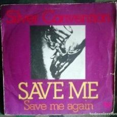 Discos de vinilo: SILVER CONVENTION – SAVE ME - SPAIN 1975. Lote 293437133