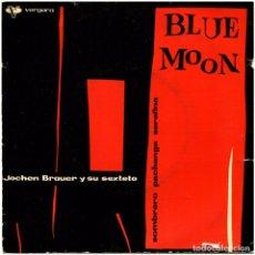 Discos de vinilo: JOCHEN BRAUER SEXTETT - BLUE MOON - EP SPAIN 1961- VERGARA 352.001 C. Lote 293445588