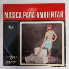 Discos de vinilo: VINILO MUSICA PARA AMBIENTAR. Lote 293445693