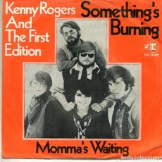Discos de vinilo: KENNY ROGERS AND THE FIRST EDITION / SOMETHING'S BURNING + 1 (SINGLE REPRISE ALEMAN). Lote 293457098