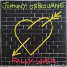 Discos de vinilo: JOHNNY OSBOURNE - FALLY LOVER LP 1980 EDICION ESPAÑOLA EDIGSA - REGGAE. Lote 293460753