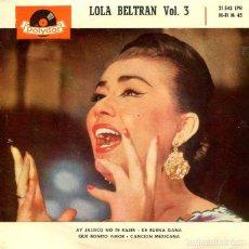 Discos de vinilo: LOLA BELTRAN VOL.3 / AY JALISCO NO TE RAJES + 3 (EP POLYDOR 1960). Lote 293463038