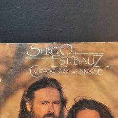 Discos de vinilo: LP SERGIO Y ESTIBALIZ. CUIDADO CON LA NOCHE.. Lote 293463868