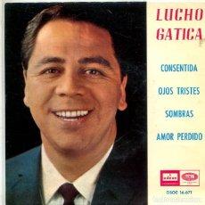 Discos de vinilo: LUCHO GATICA / CONSENTIDA + 3 (EP ODEON 1965). Lote 293463888