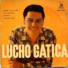 Discos de vinilo: LUCHO GATICA / ECHAME A MI LA CULPA + 3 (EP ODEON 1958). Lote 293464038