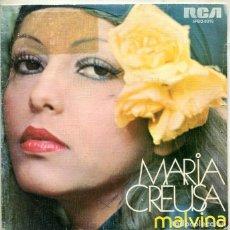 Discos de vinilo: MARIA CREUSA / MALVINA / PARA DECIR LA VERDAD (SINGLE RCA PROMO 1975). Lote 293479818