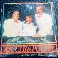 Discos de vinilo: 'MAMMA MARIA', DE RICCHI & POVERI. DISCO / DANCE. SINGLE VINILO 2 TEMAS. CBS. 1983.. Lote 293499648