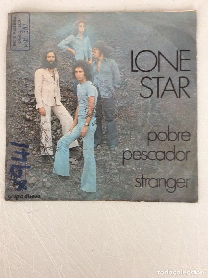 Discos de vinilo: Lone Star. Pobre pescador. Stranger - Foto 2 - 293543803