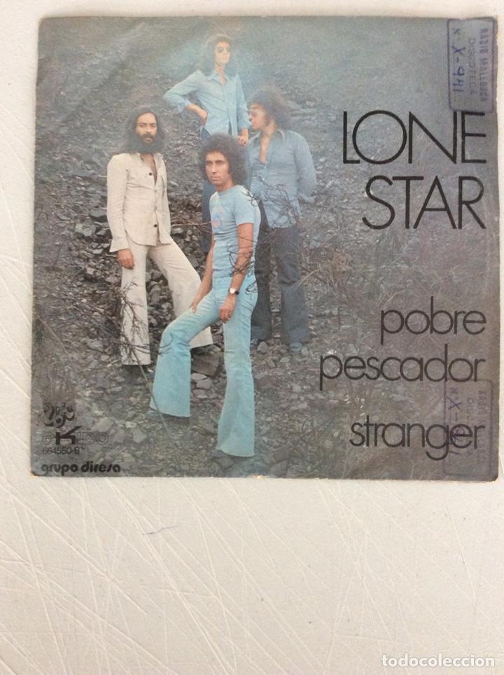 LONE STAR. POBRE PESCADOR. STRANGER (Música - Discos - Singles Vinilo - Otros estilos)