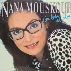 Discos de vinilo: LP. NANA MOUSKOURI. CON TODA EL ALMA.. Lote 293557388