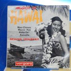 Discos de vinilo: VINILO. EP, MOANA - QUARTET (MUSICA DE HAWAI) / MAUI CHIMES + 3 (EP 1964).. Lote 293566443