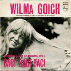 Discos de vinilo: WILMA GOICH – BACI, BACI, BACI - FESTIVAL DE SAN REMO 1969. Lote 293598648