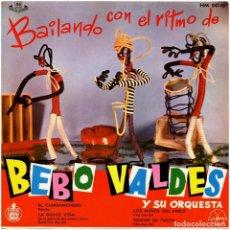 Discos de vinilo: BEBO VALDES Y SU ORQUESTA – BAILANDO CON EL RITMO DE - EP SPAIN 1961 - HISPAVOX-GAMMA HM 047-06. Lote 293623528