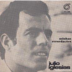 Discos de vinil: JULIO IGLESIAS - MINHAS RECORDAÇÕES (EP EDITADO EN PORTUGAL). Lote 293627883