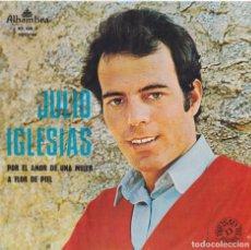 Discos de vinil: JULIO IGLESIAS - POR EL AMOR DE UNA MUJER (EDITADO EN PORTUGAL). Lote 293628498