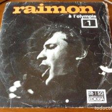 Discos de vinilo: RAIMON A L'OLYMPIA SINGLE 45 RPM- 1966. Lote 293632663