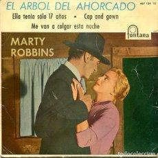 Discos de vinilo: MARTY ROBBINS / EL ARBOL DEL AHORCADO / ELLA TENIA 17 AÑOS + 2 (EP 1960). Lote 293635313
