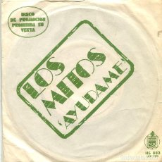 Dischi in vinile: LOS MITOS / AYUDAME / HOLA ¿COMO ESTAS? (SINGLE PROMO HISPAVOX 1972). Lote 293639698