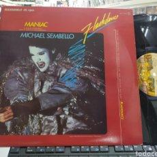 Discos de vinilo: MICHAEL SEMBELLO MAXI MANÍAC B.S.O. FLASHDANCE ESPAÑA 1983. Lote 293648133