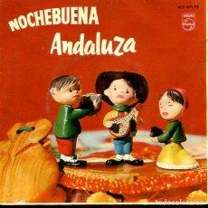 Discos de vinilo: NOCHEBUENA ANDALUZA (GRUPO CORAL TIPICO ALCOR) / YA VIENEN LOS REYES + 3 (EP PHILIPS 1962). Lote 293651258