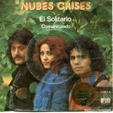 Dischi in vinile: NUBES GRISES / EL SOLITARIO / COMUNICANDO (SINGLE ARIOLA 1975). Lote 293651478