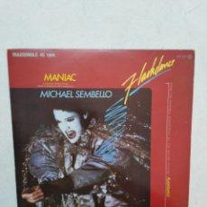 Discos de vinilo: MANIAC ( MICHAEL SEMBELLO ) FLASHDANCE ( MAXISINGLE 45 RPM ). Lote 293676168