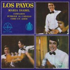 Discos de vinilo: LOS PAYOS - MARÍA ISABEL (EP EDITADO EN MEXICO). Lote 293688038
