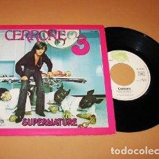 Discos de vinilo: CERRONE - SUPERNATURE - SINGLE - 1977 - IMPORT. Lote 293689648