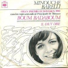 Discos de vinilo: MINOUCHE BARELLI (EUROVISION) BOUM BADABOUM / IL FAUT DIRE (SINGLE CBS 1967). Lote 293706488
