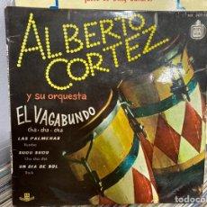 """Discos de vinilo: ALBERTO CORTEZ Y SU ORQUESTA - EL VAGABUNDO (7"""", EP). Lote 293730173"""