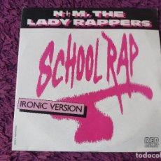 """Discos de vinilo: N + M, THE LADY RAPPERS – SCHOOL RAP, VINILO,7"""" SINGLE 1986 SPAIN 888 249-7. Lote 293740108"""