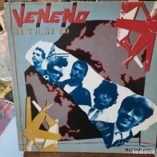 Discos de vinilo: VENENO - SI TÚ, SI YO - MAXI SINGLE SELLO EPIC 1984. Lote 293752083