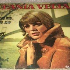 Discos de vinilo: SINGLE TANIA VELIA - EL ES MIO MIO MIO - ADIOS AMOR - BELTER 07.546 - PEDIDO MINIMO 7€. Lote 293761998