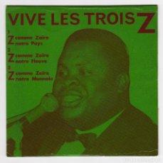 Discos de vinilo: GERARD MADIATA - VIVE LES TROIS Z - EP ZAIRE. Lote 293767853