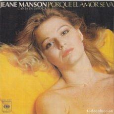 Discos de vinilo: JEANE MANSON - PORQUE EL AMOR SE VÁ. Lote 293783033