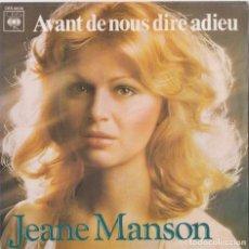 Discos de vinilo: JEANE MANSON - AVANT DE NOUS DIRE ADIEU (EDITADO EN FRANCIA). Lote 293783253