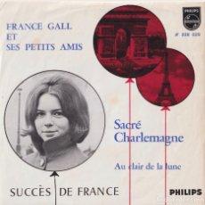 Discos de vinilo: FRANCE GALL - SACRÉ CHARLEMAGNE (EDITADO EN HOLANDA). Lote 293784603