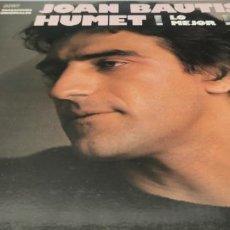 Discos de vinilo: JOAN BAPTISTA HUMET - LO MEJOR - LP ORIGINAL MOVIEPLAY ESPAÑA 1981. Lote 293797218