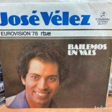 """Discos de vinilo: JOSÉ VÉLEZ - BAILEMOS UN VALS (7"""", SINGLE). Lote 293817543"""