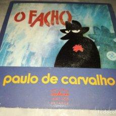 Discos de vinilo: PAULO DE CARVALHO-O FACHO. Lote 293817593